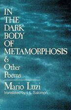 In the Dark Body of Metamorphosis and Other Poems-ExLibrary