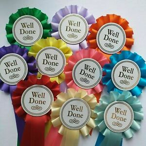 Well Done Rosettes Or Winner Rosettes Mixed Colour Free Postage x 10
