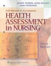 Health Assessment in Nursing Lab Manual - Good - Weber RN  EdD, Janet R. - Paper