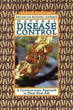Natural Disease Control (21st-Century Gardening Series)