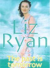 Ryan, Liz, The Past is Tomorrow, Very Good Book