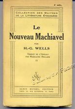 H.G. WELLS, LE NOUVEAU MACHIAVEL T.2 (1924)