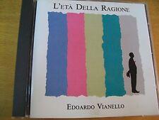 EDOARDO VIANELLO L'ETA' DELLA RAGIONE CD MINT--  NO BARCODE