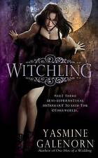 """VERY GOOD"" Witchling (Otherworld), Yasmine Galenorn, Book"