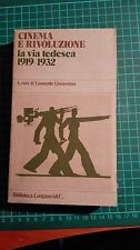 Cinema e rivoluzione La via tedesca A cura di L. Quaresima Ed. Longanesi
