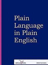 Plain Language in Plain English by Cheryl Stephens (2010, Paperback)