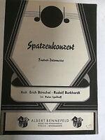 """"""" Spatzenkonzert """" Foxtrott-Intermezzo von R. Börschel und R. Burkhardt"""