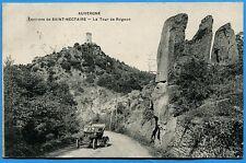 CPA: AUVERGNE - Environs de Saint-Nectaire - La Tour de Rognon / 1912