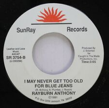 Rare Country Jackson Tn 45 Rayburn Anthony - I May Never Get Too Old For Blue Je