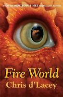Fire World by D'Lacey, Chris