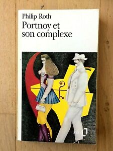 "Philip Roth : "" Portnoy et son complexe "" - Editions Folio - 1993"