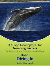 IOS App Development for Non-Programmers - Book 1 : The Series on How to Write...
