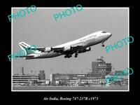 OLD 8x6 HISTORIC AVIATION PHOTO OF AIR INDIA BOEING 707 237b c1963