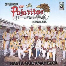 Pajaritos De Tacupa : Hasta Que Amanezca CD