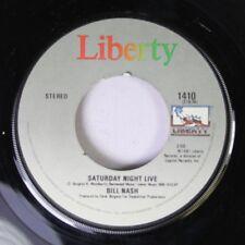 Rock 45 Bill Nash - Saturday Night Live / Burning Bridges auf Liberty