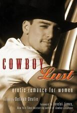 Cowboy Lust: Erotic Romance for Women, , New Book