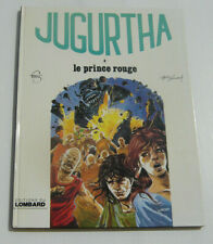 JUGURTHA . 8 . Le Prince rouge . VERNAL , FRANZ . BD EO LOMBARD