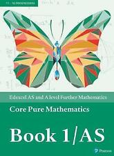 Edexcel AS and A level Further Mathematics Core Pure Mathematics Book 1/AS Textb