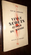 VINGT SCOUTS AUTOUR DU MONDE - Guy de Larigaudie 1948 - d