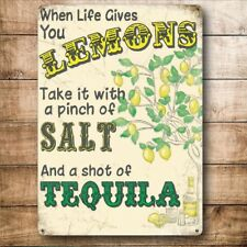 Tequila! When Life Gives You Lemons Drink Bar Pub Small Metal Steel Wall Sign