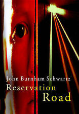 Reservation Road - New Book Burnham Schwartz, John
