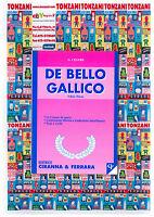 DE BELLO GALLICO Libro 3° G.CESARE, EDITRICE CIRANNA & RERRARA, TRADUTTORE