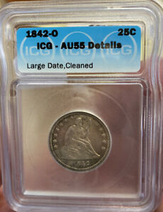 1842 O SEATED LIBERTY QUARTER! ANACS AU55 Details~ cleaned! US COIN LOT #015
