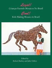 Cool! Kids Making Mosaics in Brazil : Legal! Crian�as Fazendo Mosaics No...