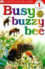 DK Readers: Busy, Buzzy Bee (Level 1: Beginning to Read)