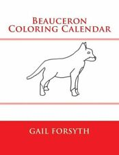 Beauceron Coloring Calendar