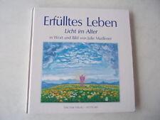 Buch Erfülltes Leben, Licht im Alter, Julie Madlener, Memmingen, um 1991, Kunst