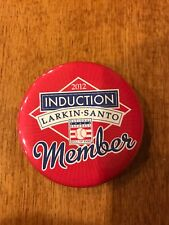 2012 Baseball Hall of Fame induction button, Ron Santo, Barry Larkin