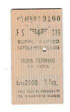 BIGLIETTO TICKET EDMONSON SUPPL. RAPIDO  NAPOLI  ROMA   7-4-1981