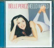 Belle Perez - Hello World Cd Perfetto