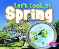 Let's Look at Spring (Investigate the Seasons)-ExLibrary