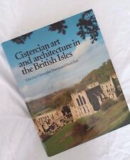 Cistercian Art & Architecture in the British Isles ~1986 Hardcover~