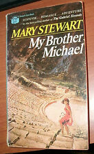 MY BROTHER MICHAEL by MARY STEWART 1960 PB