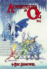 Adventures in Oz: Adventures in Oz Volume 1 by Eric Shanower (2014, Hardcover)