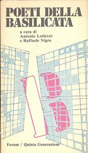 Nigro, Lotierzo: Poeti della Basilicata. Forum Quinta Generazione, 1981