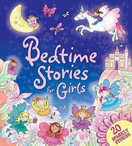 Bedtime Stories for Girls: 20 Sparkly Stories (Treasuries) by Igloo Books Ltd