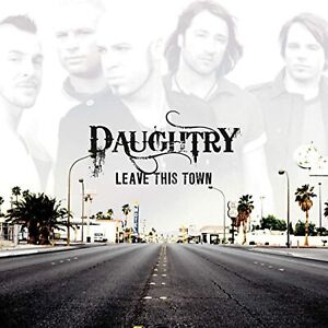 Leave This Town Daughtry Audio CD NEW