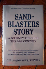 Sand-Blaster's Story by C.E. Snavely SIGNED Growing Up in Lancaster County PA