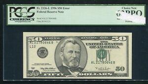 "FR. 2126-L 1996 $50 FRN ""MISALIGNMENT OF FACE PRINTING ERROR"" PCGS UNC-63PPQ"