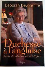 Deborah Devonshire – Duchesse à l'anglaise