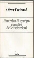 DINAMICA DI GRUPPO E ANALISI DELLE ISTITUZIONI-OLIVER COTINAUD-BORLA-LUGLIO 1977