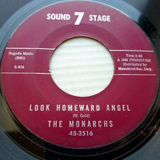 THE MONARCHS 45 Look Homeward Angel SOUND 7 STAGE b/w what made you change DM192