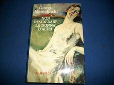 GIORGIO MONTEFOSCHI-NON DESIDERARE LA DONNA D'ALTRI-MONDOLIBRI-1999-RILEGATO!
