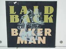 """*****LAID BACK""""BAKER MAN""""-12""""Inch RAR*****"""