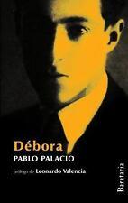 Débora / Un hombre muerto a puntapiés (Coleccion Humo Hacia el Sur)-ExLibrary