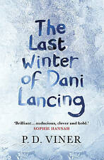 The Last Winter of Dani Lancing, Viner, P.D. | Hardcover Book | Good | 978009195